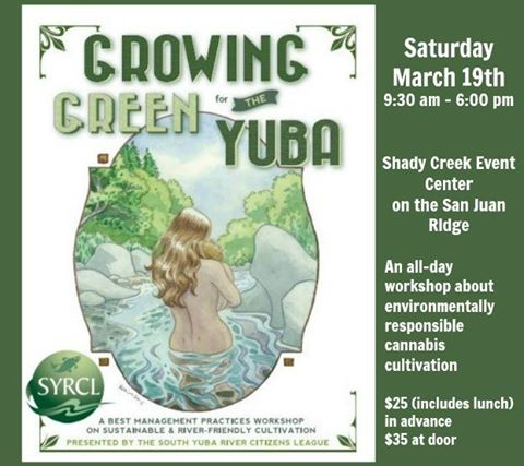 "SYRCL's ""Growing Green for the Yuba"" presentation on March 19"